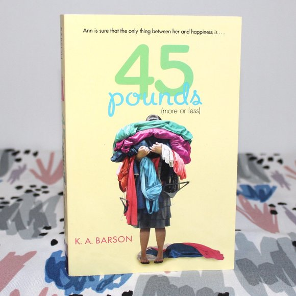 Book: 45 Pounds by K. A. Barson